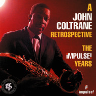 John Coltrane - A John Coltrane Retrospective: The Impulse Years
