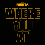 Albumcover The Bohicas - Where You At