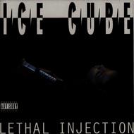 Ice Cube - Lethal Injection (Explicit)
