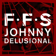 Albumcover FFS - Johnny Delusional