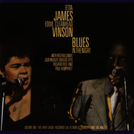 "Etta James / Eddie ""Cleanhead"" Vinson / Jack McDuff / Paul Humphrey / Red Holloway / Richard Reid / Shuggie Otis - Blues In The Night, Vol. 1: The Early Show (Live)"