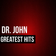 Dr John - Dr. John Greatest Hits