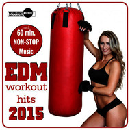Albumcover Various Artists - EDM Workout Hits 2015 (Incl. 60 Min Non-Stop Music For Aerobics, Steps & Gym Workouts)