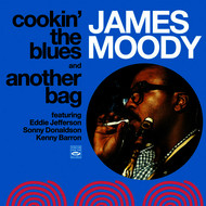 James Moody - James Moody. Cookin' the Blues and Another Bag