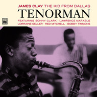 James Clay - James Clay: The Kid from Dallas. Tenorman