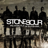Stone Sour - Meanwhile In Burbank...