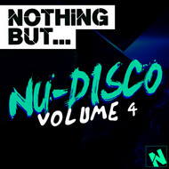 Albumcover Various Artists - Nothing But... Nu-Disco, Vol. 4