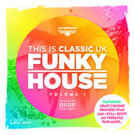 Various Artists - This Is Classic UK Funky House