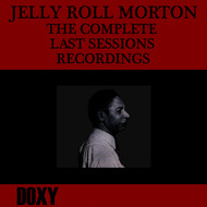 Jelly Roll Morton - The Complete Last Sessions Recordings