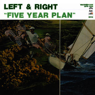 Left & Right - Five Year Plan