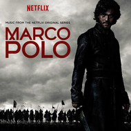 Various Artists - Marco Polo (Music from the Netflix Original Series)