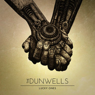 The Dunwells - Lucky Ones