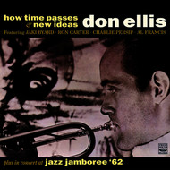 Don Ellis - Don Ellis. How Time Passes / New Ideas / In Concert at Jazz Jamboree '62