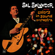 Sal Salvador - Complete Recordings 1958-1964. Colors in Sound / The Beat for This Generation / You Ain't Heard Nothin' Yet!