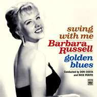 Barbara Russell - Barbara Russell. Swing with Me / Golden Blues