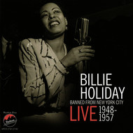 Billie Holiday - Billie Holiday: Banned from New York City - Live 1948-1957