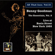 Benny Goodman - All that Jazz, Vol. 33: Benny Goodman – The Essentials, Vol. 2: Live at Basin Street (Remastered 2015)