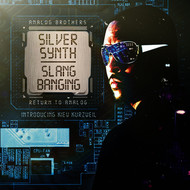 Silver Synth, Analog Brothers - Slang Banging (Explicit)