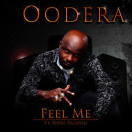 Oodera feat. King Salvage - Feel Me