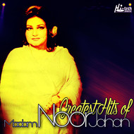 Noor Jehan - Greatest Hits of Madam Noor Jahan