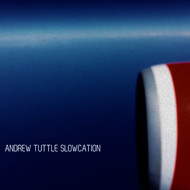Andrew Tuttle - Slowcation