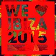 Various Artists - We Love Ibiza 2015 (Deluxe Version)