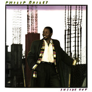 Philip Bailey - Inside Out (Bonus Track Version)