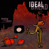 Ideal Bread - Beating the Teens: Songs of Steve Lacy
