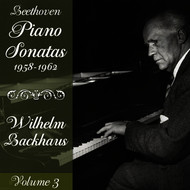 Wilhelm Backhaus - Beethoven: Piano Sonatas (1958-1962), Volume 3