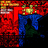 Jelly Roll Morton - The King of New Orleans Jazz