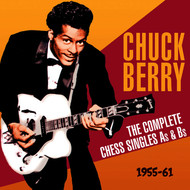 Chuck Berry - The Complete Chess Singles As & BS 1955-61