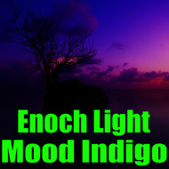 Enoch Light - Mood Indigo