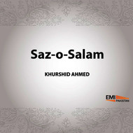 Khurshid Ahmed - Soz-O-Salam - Khurshid Ahmed