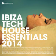 Various Artists - Ibiza Tech House Essentials 2014 (Deluxe Version)