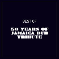 Various - Best of 50 Years of Jamaica Dub Tribute