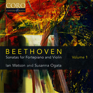 Ian Watson / Susanna Ogata - Beethoven: Sonatas for Fortepiano and Violin Volume 1