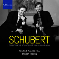 Alexey Naumenko & Misha Fomin - Schubert: Sonatinas and Sonata for Violin and Piano