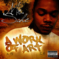 Mr. Sche - A Work of Art (Explicit)
