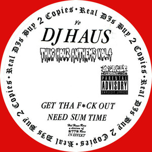 Thug Houz Anthems, Vol. 4