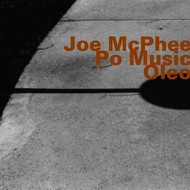 Joe McPhee - Po Music/Oleo