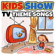 Various Artists - Kids Show TV Theme Songs