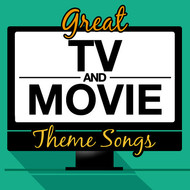 Various Artists - Great TV and Movie Theme Songs