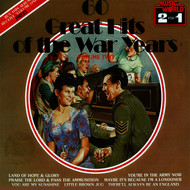 Concert Band, Chorus of the R.A.A.F. - 60 Great Hits of the War Years - Vol. 2