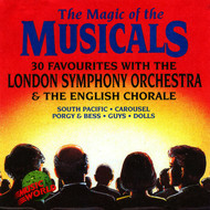 The London Symphony Orchestra, The English Chorale, Conducted by Peter Knight - The Magic of the Musicals