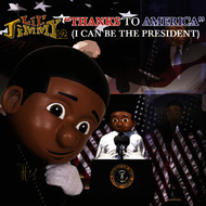 Lil' jimmy 12 - Thanks to America (I Can Be the President)