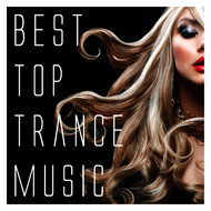 Various Artists - Best Top Trance Music