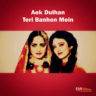 Various Artists - Aek Dulhan - Teri Banhon Men