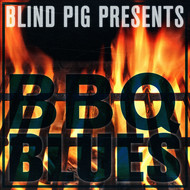 Various Artists - Blind Pig Presents: BBQ Blues