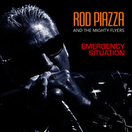 Rod Piazza & The Mighty Flyers - Emergency Situation