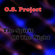 O.S. Project - The Spirit of the Night